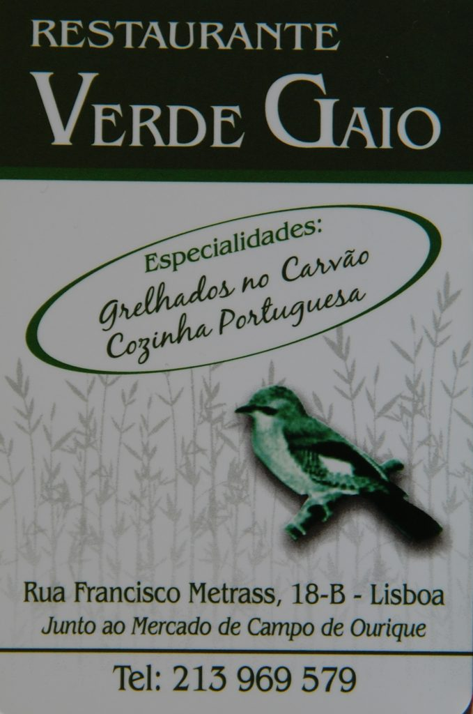 Verde Gaio - nosso restaurante preferido em Lisboa. The staff - Jorge, Joana, Ísabel, Pedro, the chefe, Jose - all make dining there memorable.  This is not to mention the rest of the kitchen staff who we have only glimpsed from time  to time (and we have dined there on many occasions).
